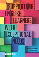 Supporting English Learners with Exceptional Needs